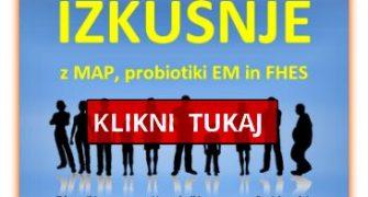 Stotine izkušenj z MAP, probiotiki EM in FHES na spletu www.iztokostan.com